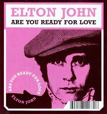 ELTON JOHN : ARE YOU READY FOR LOVE / POCK IT! CD (MERCURY RECORDS 2003)