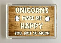 Unicorn Gift - Novelty Fridge Magnet - Makes Me Happy - Ideal Present Birthday