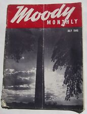 1946 Moody Monthly Magazine July 7/46 Bible Stufy Good Grade Vintage