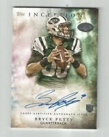 BRYCE PETTY 2015 TOPPS INCEPTION ROOKIE RC AUTO AUTOGRAPH NEW YORK JETS