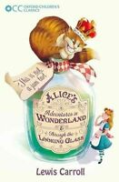 Alice's Adventures in Wonderland and: Through the Looking Glass by Lewis Carroll