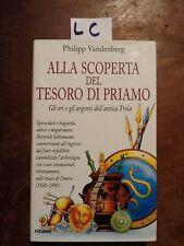 ALLA SCOPERTA DEL TESORO DI PRIAMO - VANDENBERG - PIEMME - 1996