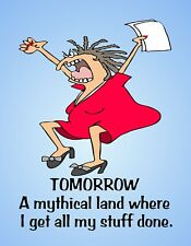 Metal Fridge Magnet Woman Tomorrow Mythical Land Get All Stuff Done Humor Funny