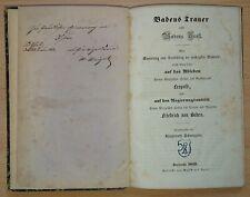 Rar! Badens Trauer und Trost 1852 Krankheit und Tod Großherzog Leopold von Baden