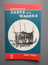 R&L Book: Discovering Carts and Wagons, John Vince 1970, Shire Paperback