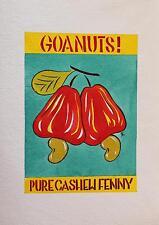 NICKY THOMAS. Goa Nuts - Cashew Fenny. Handsigniertes und -koloriertes Stencil.