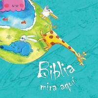 NEW Biblia mira aqui/ The Pointing Bible (Spanish Edition) by Cecilie Vium