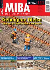 MIBA Spezial 111 - Gelungene Gleise - Fahrwege der Bahn in Vorbild und Modell