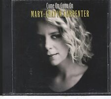 Mary Chapin Carpenter - Come on Come on CD