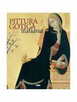 Pittura gotica italiana.Ediz. Italiana,Inglese,Spagnola e portoghese-CM,41 X 35