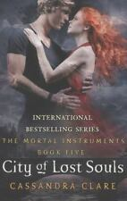 The Mortal Instruments 5: City of Lost Souls, Cassandra Clare, Good Condition, B