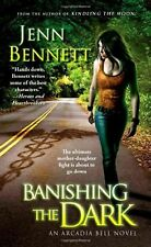 Banishing the Dark (Arcadia Bell) NEW BOOK