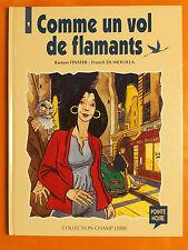 Comme un vol de flamants T 1.Ramon Finster & Franck Dumouilla. Ed Pointe Noire