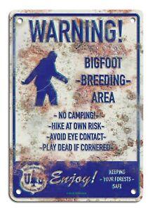 "Bigfoot Breeding Area - faux rusty metal sign 7""x10"""