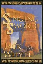 Jack WHYTE / The Singing Sword The Camulod Chronicles 1996