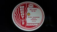 WINGY MANNONE & HIS ORCHESTRA She's Cryin For M / Just One Girl 78 Decatur 505