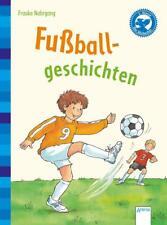 Fußballgeschichten von Frauke Nahrgang (2014, Gebundene Ausgabe)