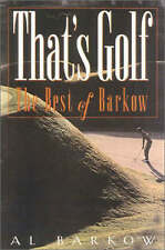That's Golf: The Best of Barkow - New Book Barkow, Al