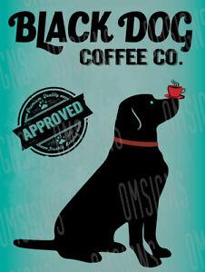 Black Dog Coffee Company Metal Sign FREE SHIPPING Cafe Dog Park