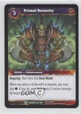 2010 World of Warcraft TCG: War the Elements 83 Primal Dexterity Gaming Card 1g9