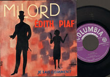"EDITH PIAF MILORD 7"" SINGLE Je Sais Comment"