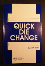 Quick Die Change - SME text on how to do it. - Free Shipping