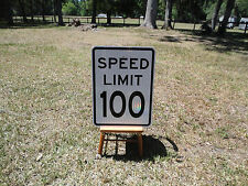 Speed Limit 100 MPH New Reflective Road Sign Great Bar Man Cave Restaraunt etc