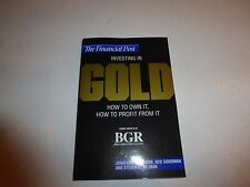 Investing in Gold: How to Own It, How to Profit from It Paperback Jonathan Go165