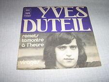 YVES DUTEIL 45 TOURS FRANCE VIRAGES