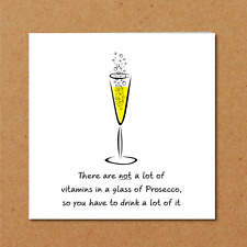 PROSECCO Birthday Thank you card girl friend daughter funny humorous sparkle G3
