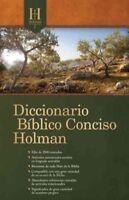 Diccionario Biblico Conciso Holman / Holman Concise Bible Dictionary, Hardcov...