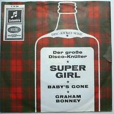 """GRAHAM BONNEY - Super Girl - 7""""-Single"""