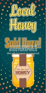 LOCAL HONEY SOLD HERE VINYL VERTICAL BANNERS  (CHOOSE A SIZE)