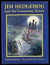 Russell Hoban / Jim Hedgehog and the Lonesome Tower 1992