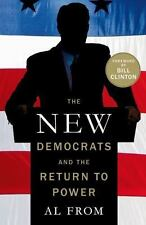The New Democrats and the Return to Power From, Al Paperback Used - Very Good