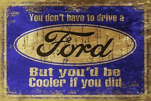 Cool Ford Funny Humorous Retro Vintage Style Metal Sign, mancave garage shed