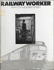 Railway worker Cox & Golden ex-library HB 1st edition 1976 day in the life of