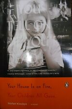 Your House is on Fire and Your Children are Gone by Kiesbye new Book Club ed.