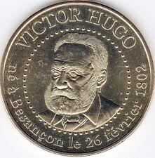 25 BESANÇON VICTOR HUGO MÉDAILLE MONNAIE DE PARIS 2013 JETON TOKEN MEDALS COINS