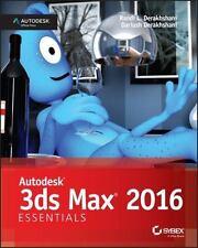 Autodesk 3ds Max 2016 Essentials by Dariush Derakhshani and Randi L....