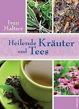 Heilende Kräuter und Tees von Ivan Maltsev | Buch | Zustand sehr gut