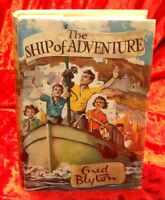 The Ship of Adventure by Enid Blyton with Original D/J - 1950 - First Printing
