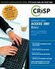 Microsoft Office Access 2007: Basic Book/CD Package (Crisp Comprehensive), Crisp