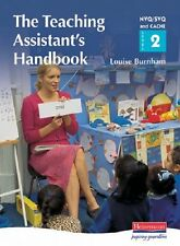 The Teaching Assistant's Handbook: S/NVQ Level 2: a Handbook for NVQ/SVQ and C,