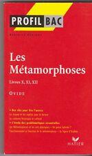 Ovide - Les Métamorphoses X,XI,XII - Profil d'une oeuvre Hatier