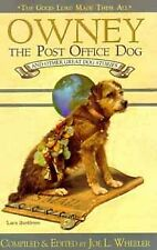 Owney  The Post Office Dog And Other Great Dog Stories  THE GOOD LORD