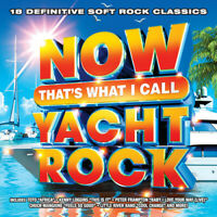 Various Artists - Now That's What I Call Yacht Rock (Various Artists) [New CD]