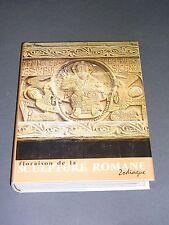 Zodiaque Floraison de la sculpture romane 1 Les grandes découvertes 1973