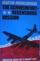 BOOK MILITARY WAR THE SCHWEINFURT-REGENSBURG MISSION ILLUSTRATED 363 PAGES PLANE