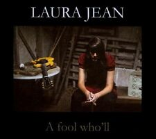 A Fool Who'll [Digipak] by Laura Jean CD Chapter Music